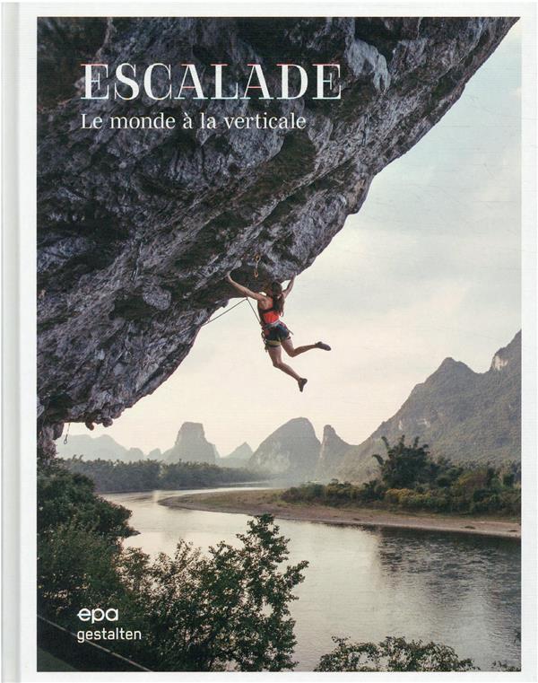 Escalade : le monde à la verticale