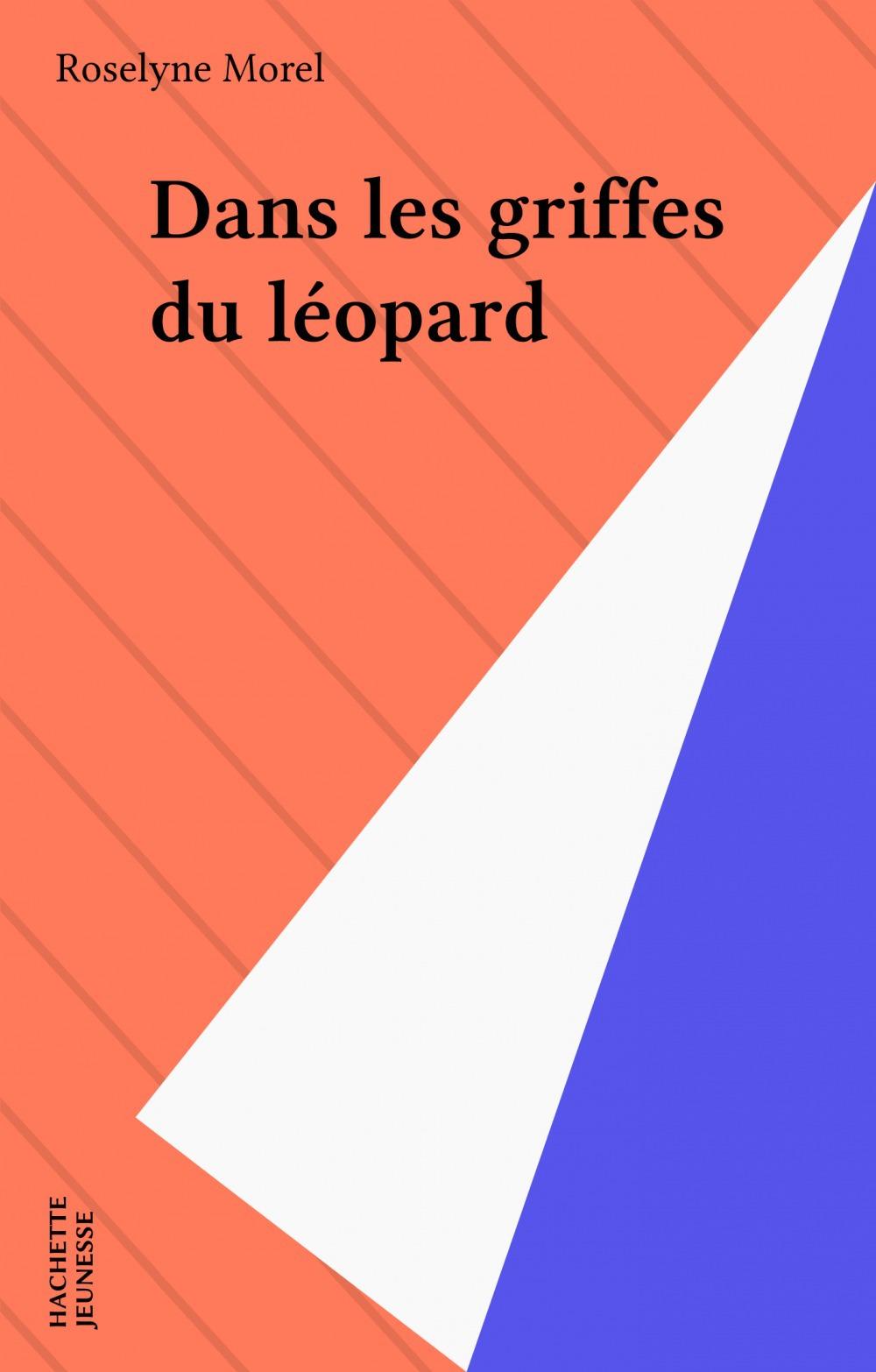 Dans les griffes du léopard