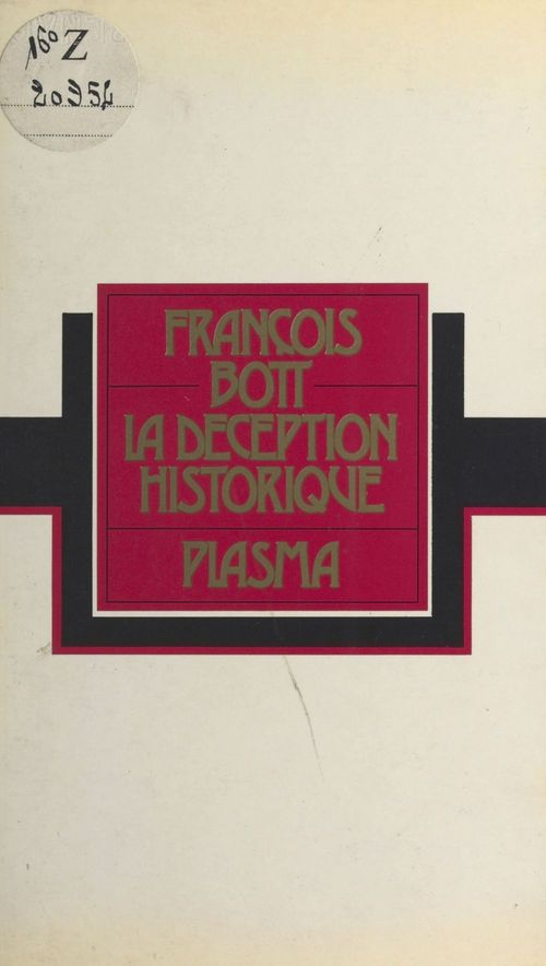 La Déception historique  - François BOTT