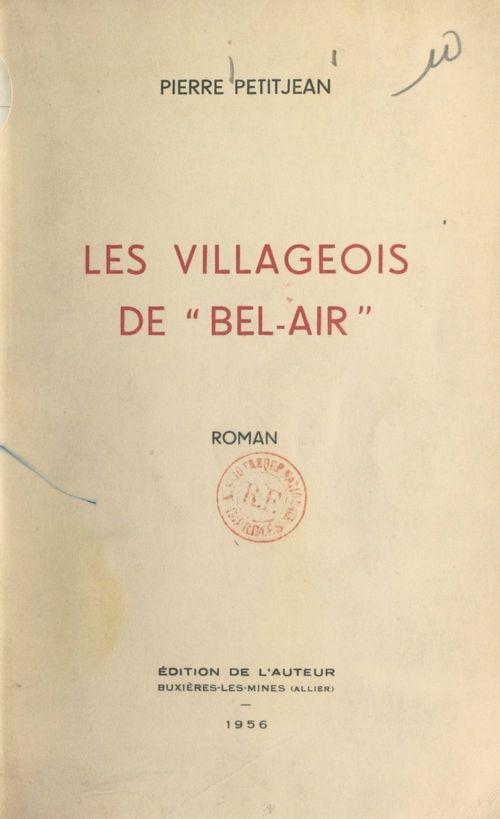 Les villageois de Bel-Air