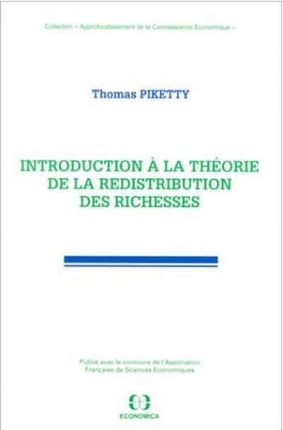 Introduction a la theorie de la redistribution des richesses