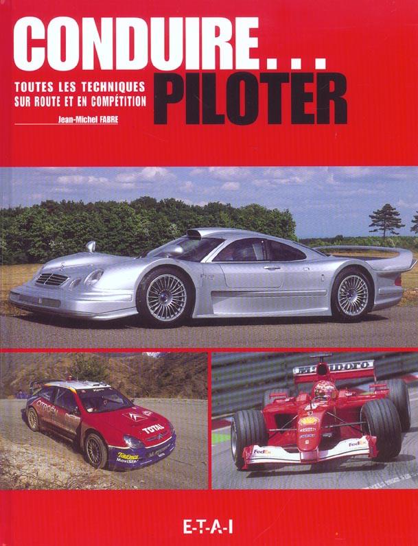 Conduire, Piloter Sur Route Et En Competition