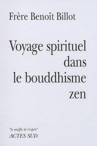 Voyage Spirituel Dans Le Bouddhisme Zen
