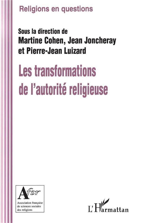 Les transformations de l'autorité religieuse