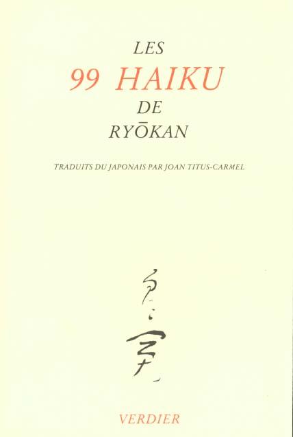 les 99 haikus de ryokan