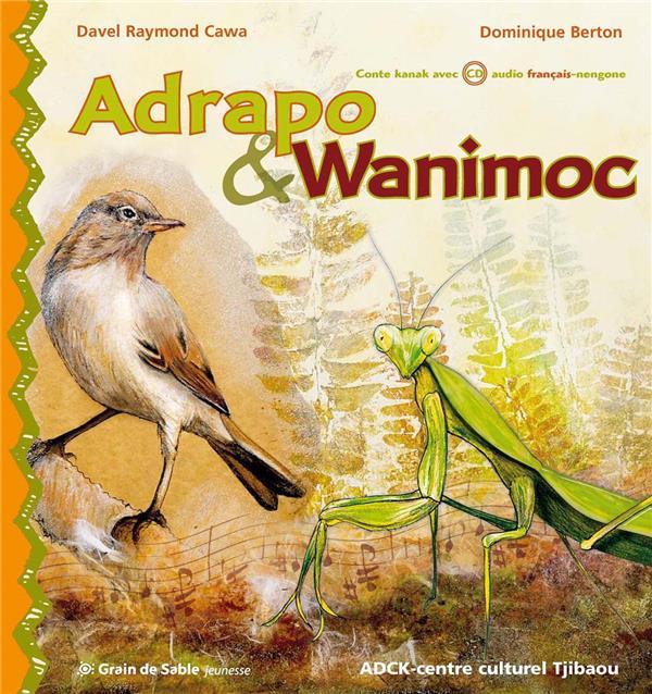 Adrapo & Wanimoc ; la mante religieuse et la petite fauvette