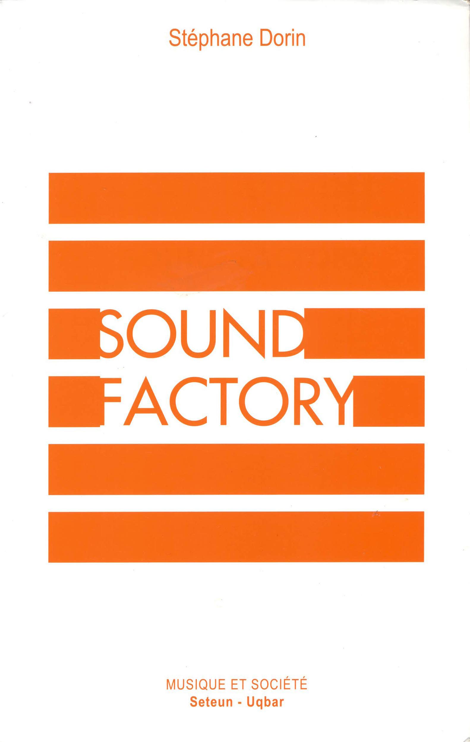 Sound factory ; musique et logiques de l'industrialisation