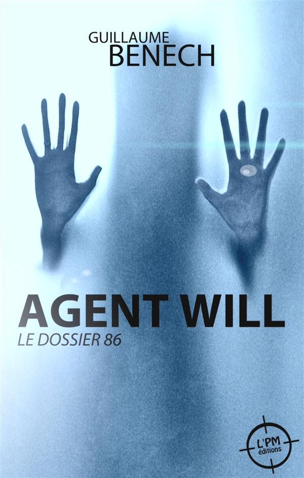 Agent Will : le dossier 86