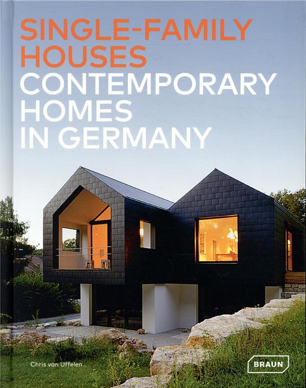 Single-family houses ; contemporary homes in germany