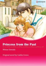 Vente Livre Numérique : Harlequin Comics: Princess from the Past  - Mitsue Sawada - Caitlin Crews
