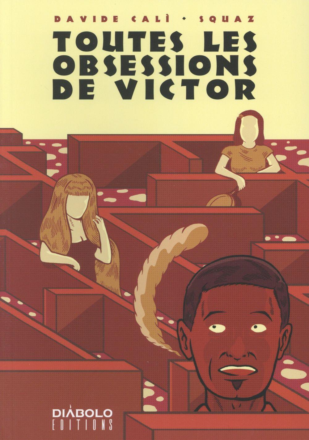 Toutes les obsessions de Victor