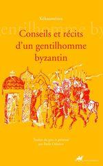 Vente Livre Numérique : Conseils et récits d'un gentilhomme Byzantin  - Kékauménos