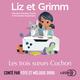 Liz et Grimm - Les Trois Soeurs Cochon