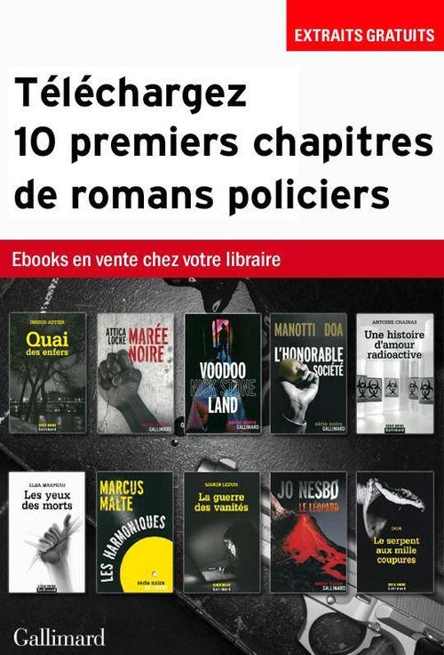 Téléchargez 10 premiers chapitres de romans policiers