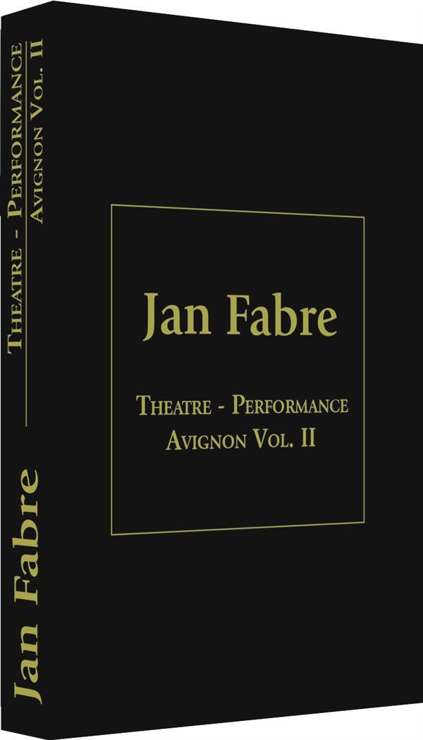 coffret Jan Fabre théâtre performance festival Avignon, vol. 2