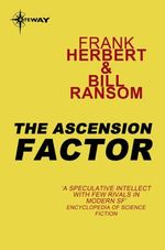 The Ascension Factor  - Frank Herbert Bill Ransom