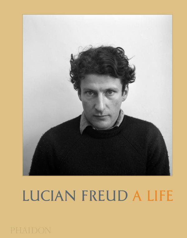 LUCIAN FREUD : A LIFE