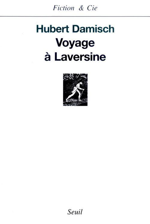 Voyage à Laversine  - Hubert Damisch