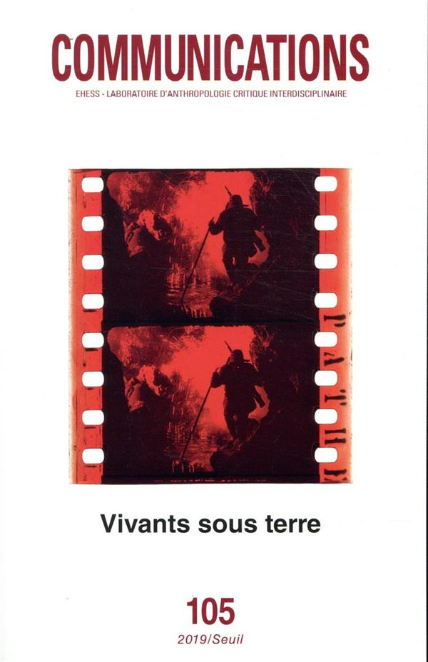 Revue communications n.105 ; vivants sous terre