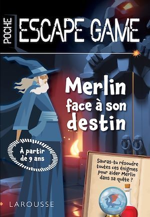 Escape de game de poche Junior - Merlin face à son destin