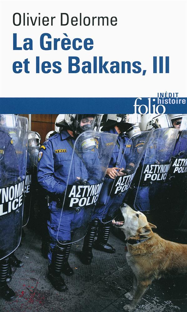 Histoire de la Grèce et des Balkans t.3