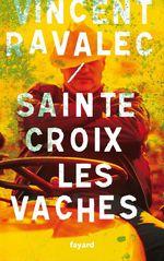 Vente Livre Numérique : Sainte-Croix les Vaches  - Vincent Ravalec