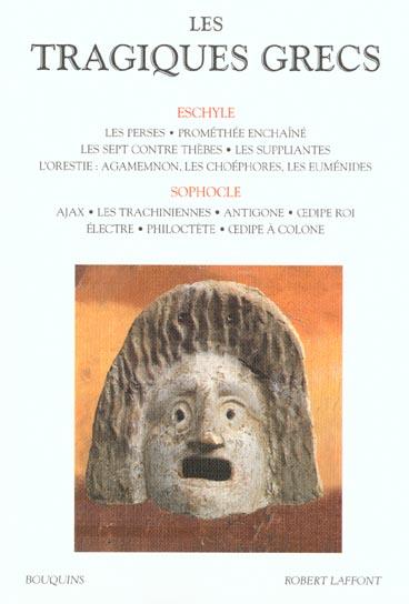 Les Tragiques Grecs T.1 ; Eschyle ; Sophocle