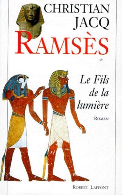 Ramses T.1 ; Le Fils De La Lumiere