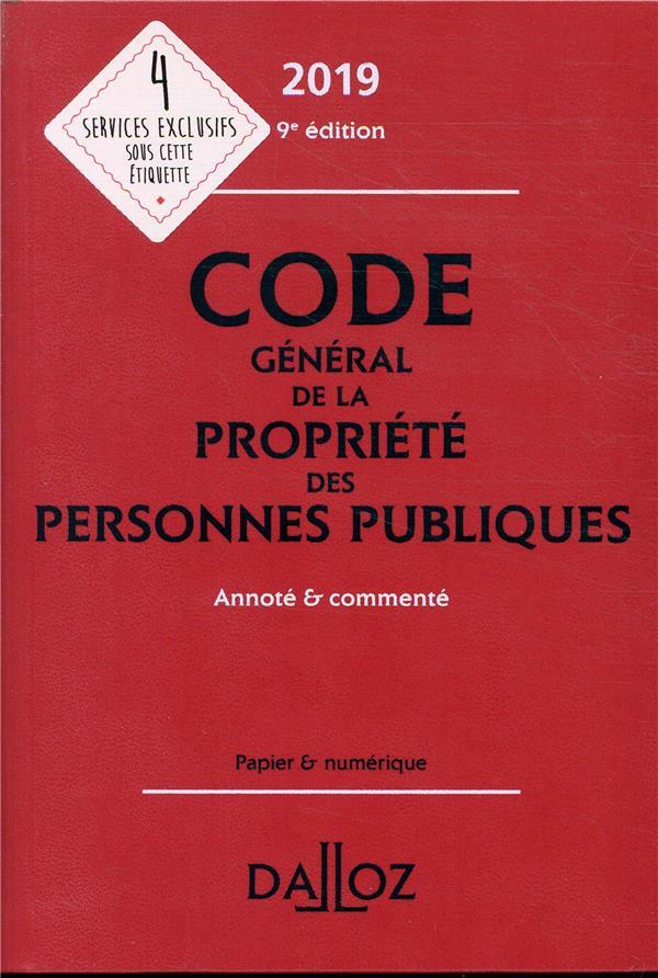 Code général de la propriété des personnes publiques annoté et commenté (édition 2019) (9e édition)