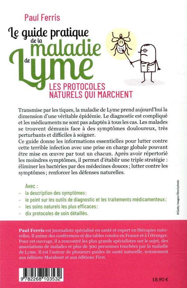 le guide pratique de la maladie de Lyme ; les protocoles naturels qui marchent