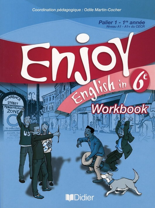 ENJOY ENGLISH IN ; 6ème ; workbook (édition 2006)