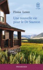 Vente Livre Numérique : Une nouvelle vie pour le Dr Stanton  - Fiona Lowe