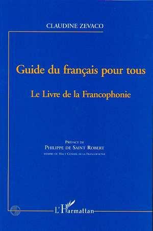 guide du français pour tous ; le livre de la francophonie