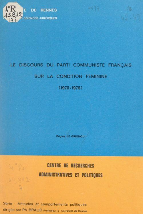 Le discours du Parti communiste français sur la condition féminine : 1970-1976