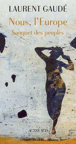 Vente Livre Numérique : Nous, l'Europe  - Laurent Gaudé
