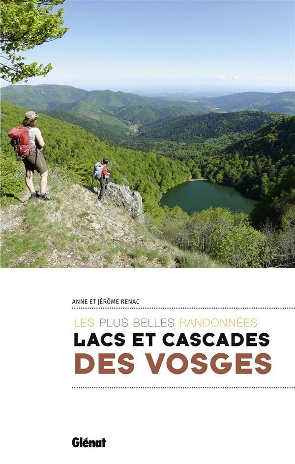 Lacs et cascades des Vosges ; les plus belles randonnées