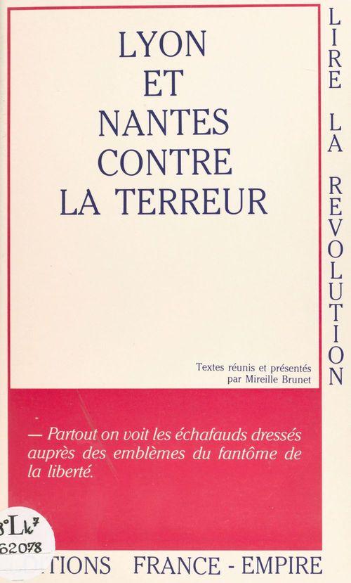 Lyon et Nantes contre la Terreur