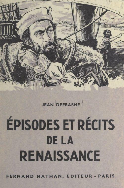 Épisodes et récits de la Renaissance