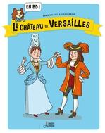 Vente Livre Numérique : Le Château de Versailles en BD !  - Dominique Joly