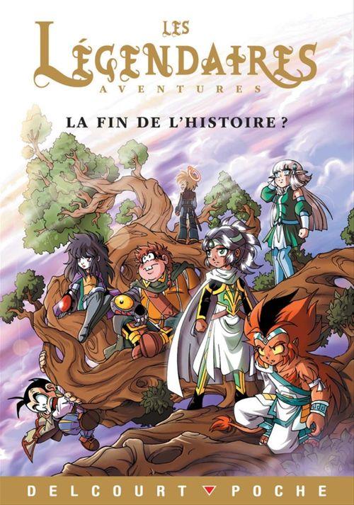 Les Légendaires Aventures t.6 ; la fin de l'histoire ?