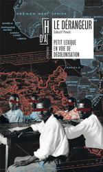 Couverture de Le Derangeur - Petit Lexique En Voie De Decolonisation