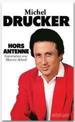 Vente Livre Numérique : Hors antenne  - Michel Drucker