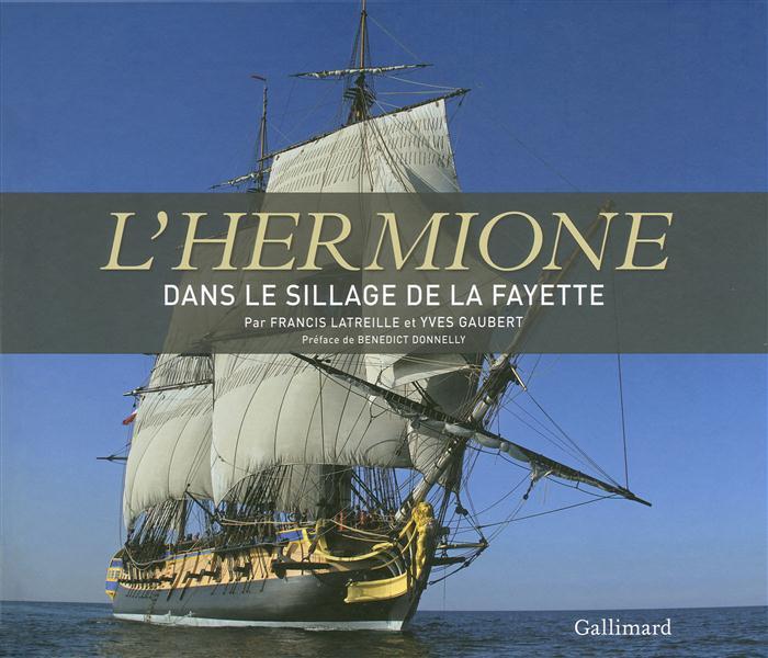 L'Hermione, dans le sillage de La Fayette