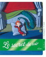 Vente Livre Numérique : Le Secret du soir  - Cécile ROUMIGUIERE