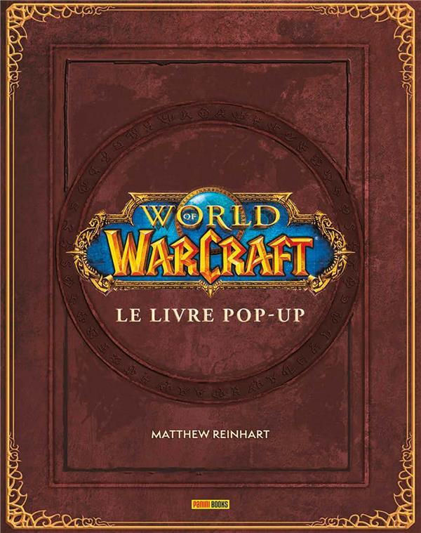 World of Warcraft ; le livre pop-up