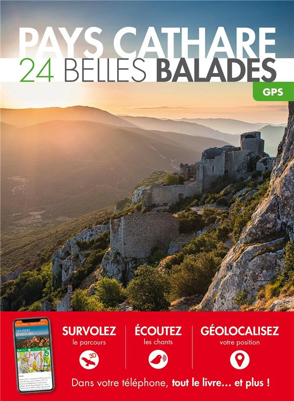 Pays Cathare ; 24 belles balades (édition 2018)