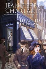 Vente Livre Numérique : Les années de plomb T2 Jours de colère  - Jean-Pierre Charland