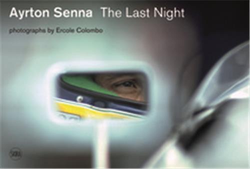Ayrton senna last night /anglais