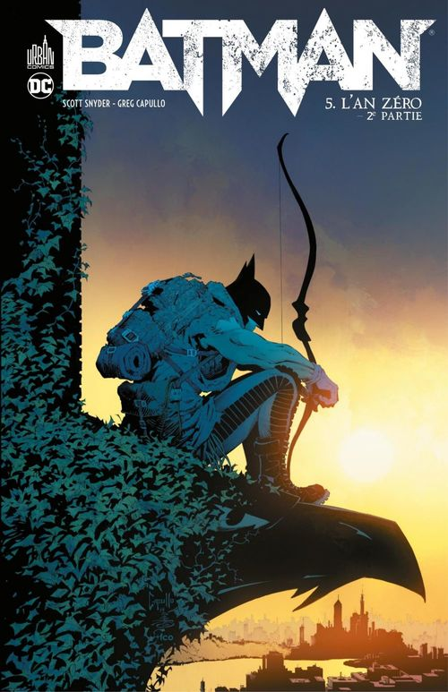 Batman T.5 ; l'an zéro t.2  - Scott Snyder  - Greg Capullo
