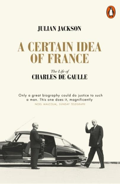A certain idea of france the life of charles de gaulle